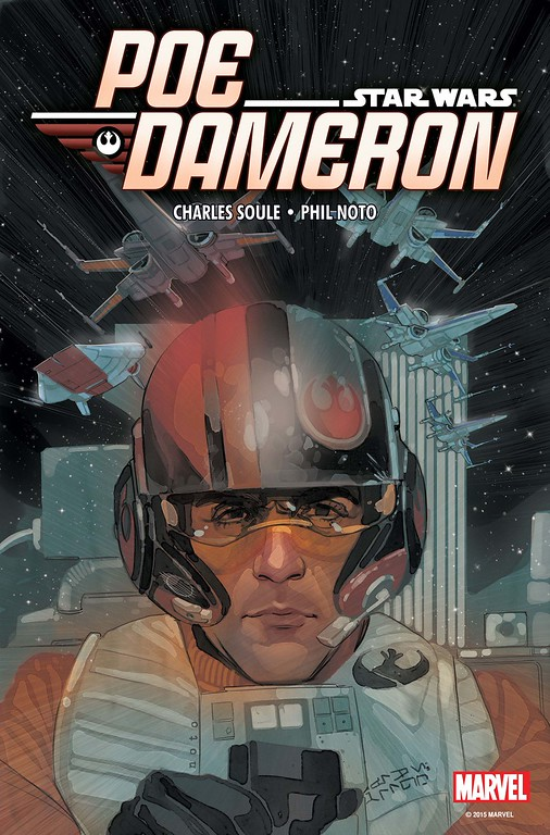 "STAR WARS: POE DAMERON #1 takes a closer look at new ""Star Wars"" fan-favorite"