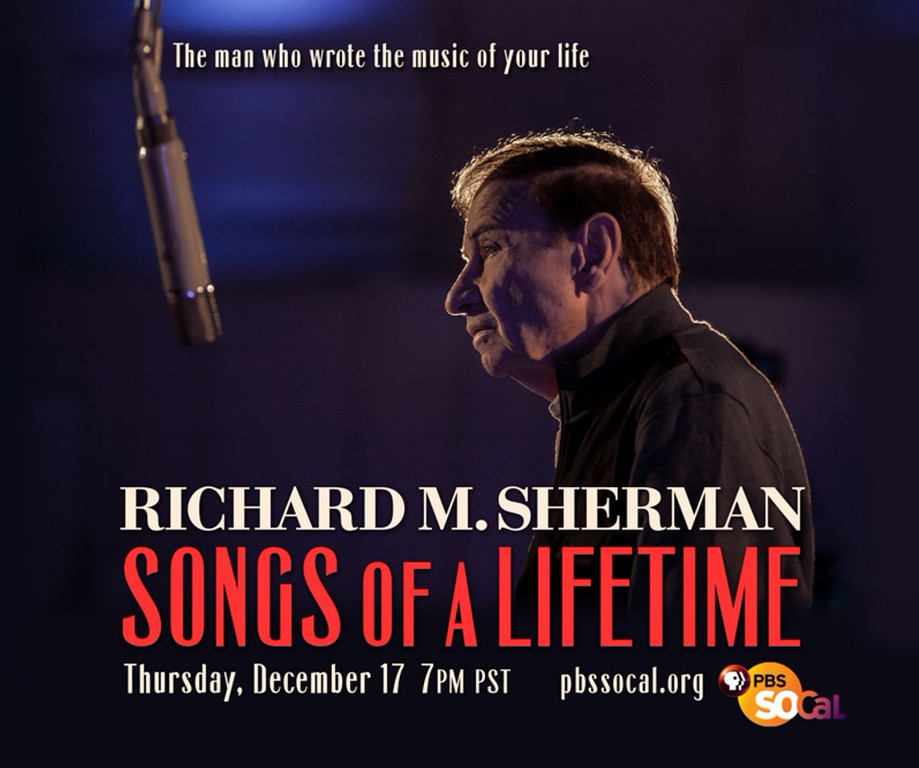 On PBS SoCal: SONGS OF A LIFETIME takes a 1-hour look at the music and career of Richard M. Sherman